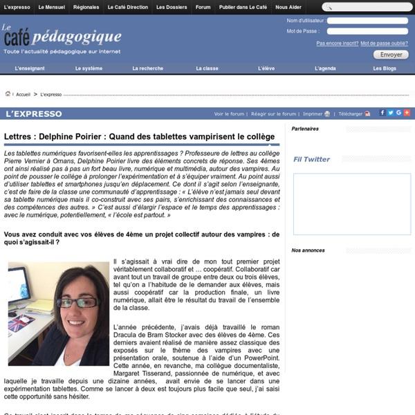 Lettres : Delphine Poirier : Quand des tablettes vampirisent le collège