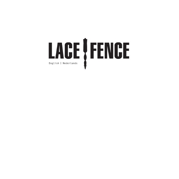 LACE FENCE is a design of Dutch Design House Demakersvan. It is s a high-end metal fabric that gives new insights in how you can create unique environments