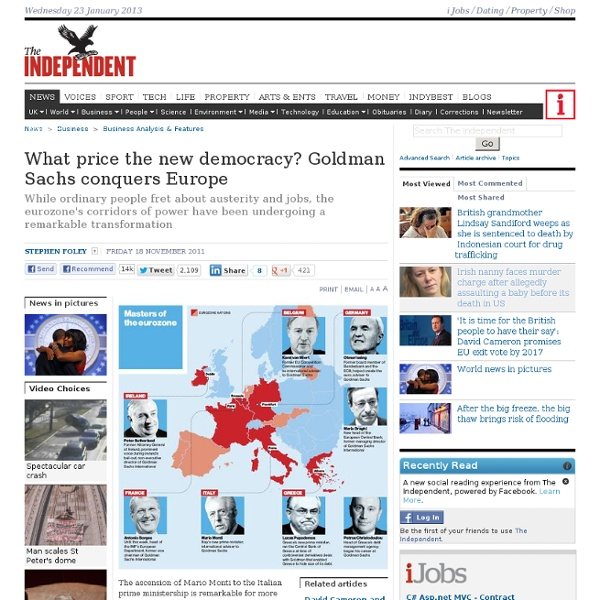 What price the new democracy? Goldman Sachs conquers Europe - Business Analysis & Features - Business