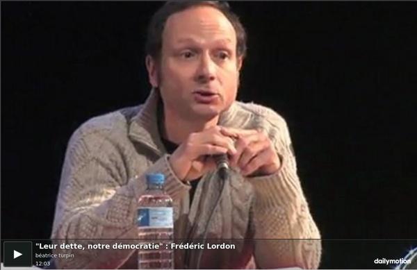 """""""Leur dette, notre démocratie"""" : Frédéric Lordon"""