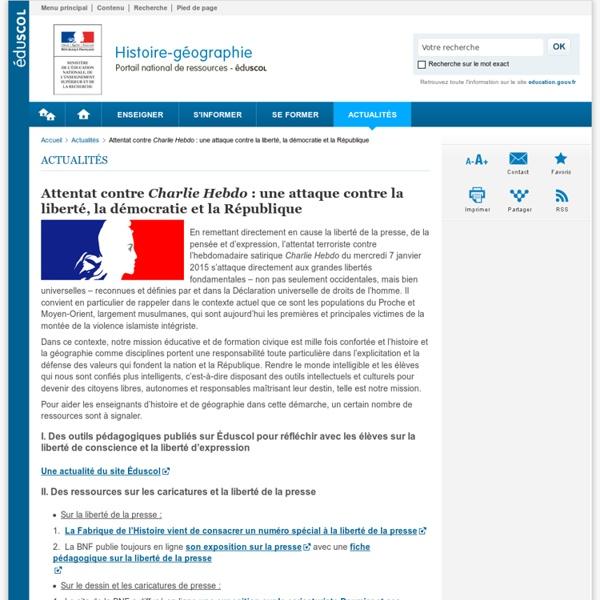 Attentat contre Charlie Hebdo : une attaque contre la liberté, la démocratie et la République-Histoire-géographie-Éduscol