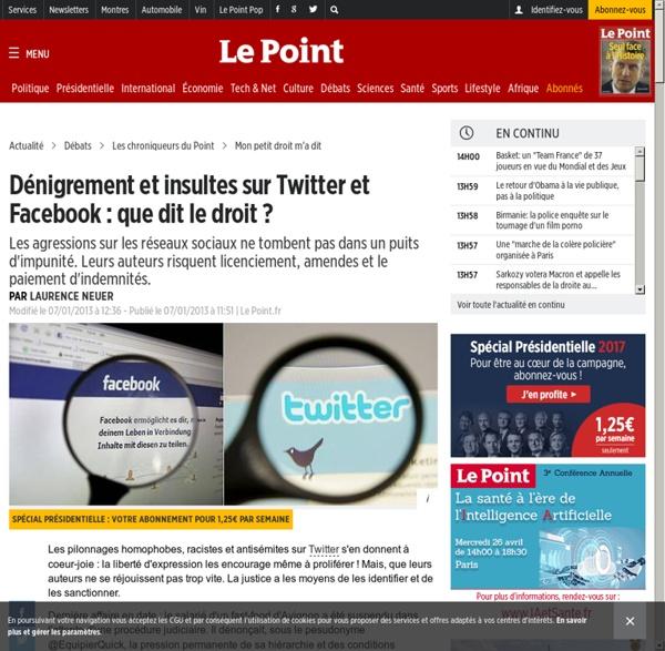 Dénigrement et insultes sur Twitter et Facebook : que dit le droit ?