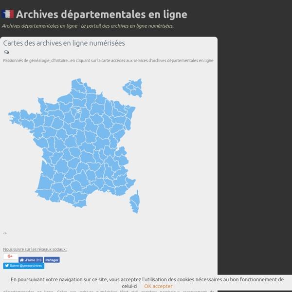Archives départementales en ligne - Archives départementales en ligne, archives numérisées, arbre généalogique, etat civil, généalogie gratuite, histoire, famille.