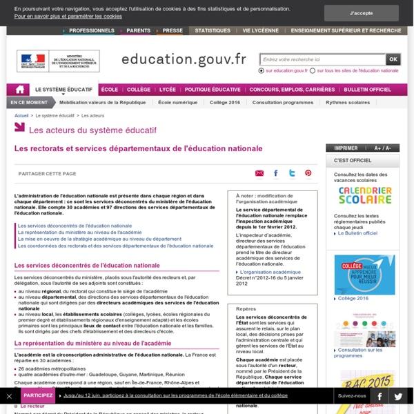 Les rectorats et services départementaux de l'éducation nationale - Ministère de l'Éducation nationale, de l'Enseignement supérieur et de la Recherche