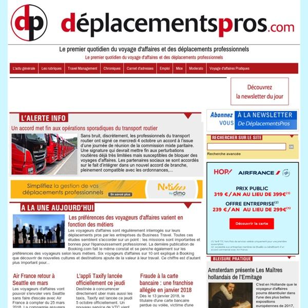 Deplacements Pros, le quotidien du business travel, du voyage d'affaires et des déplacements professionnels