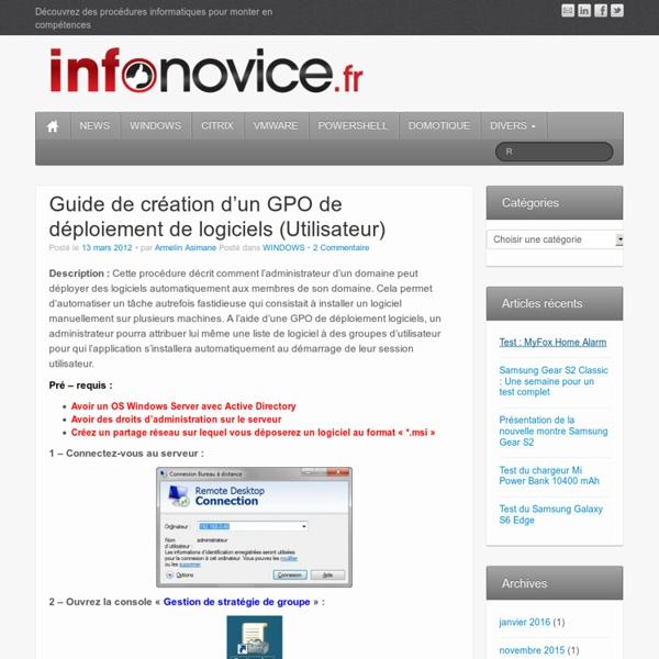 Guide de création d'un GPO de déploiement de logiciels (Utilisateur)
