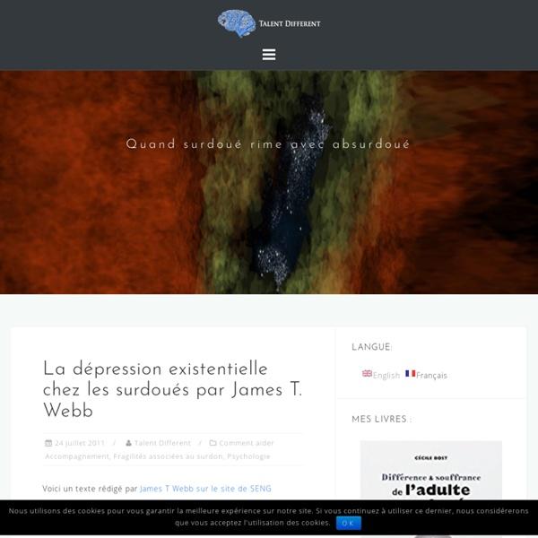 La dépression existentielle chez les surdoués par James T. Webb - Talent différent