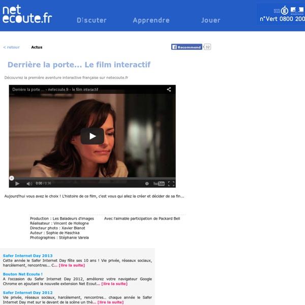 Derrière la porte... Le film interactif netecoute.fr