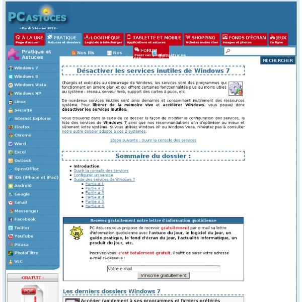 Désactiver les services inutiles de Windows 7