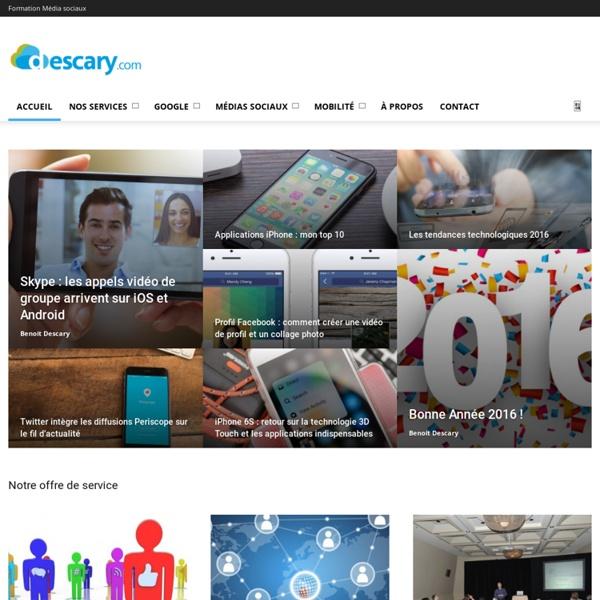 Blogue technologique, médias sociaux, Web2.0 et mobilitéDescary.com