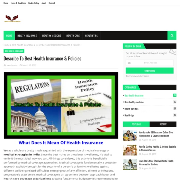 Describe To Best Health Insurance & Policies