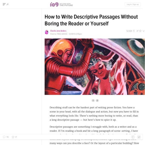 How to Write Descriptive Passages Without Boring the Reader or Yourself