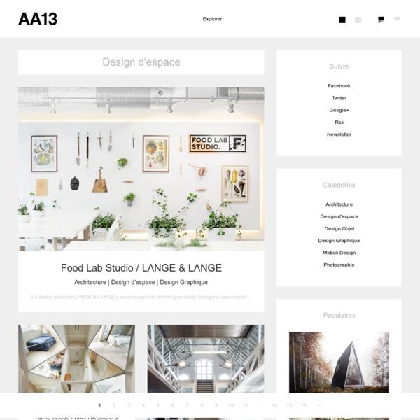 AA13 / Blog Design & Architecture / Inspiration / Tendance