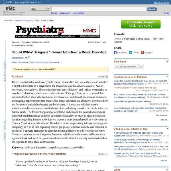 """Should DSM-V Designate """"Internet Addiction"""" a Mental Disorder?"""