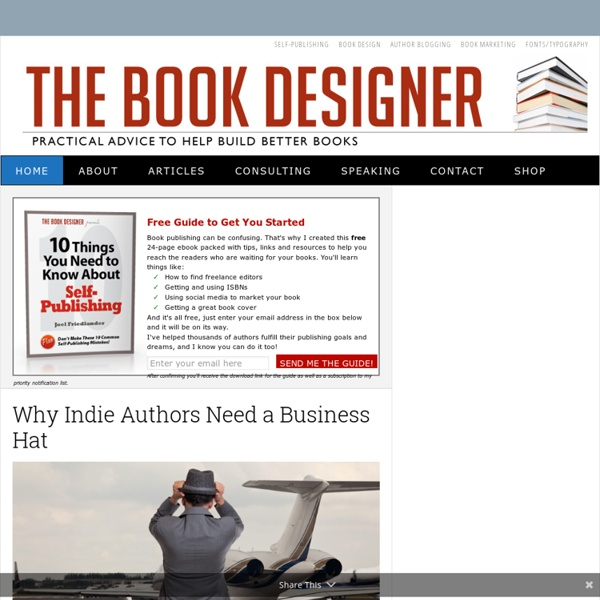 The Book Designer — Practical Advice to Help Self-Publishers Build Better Books