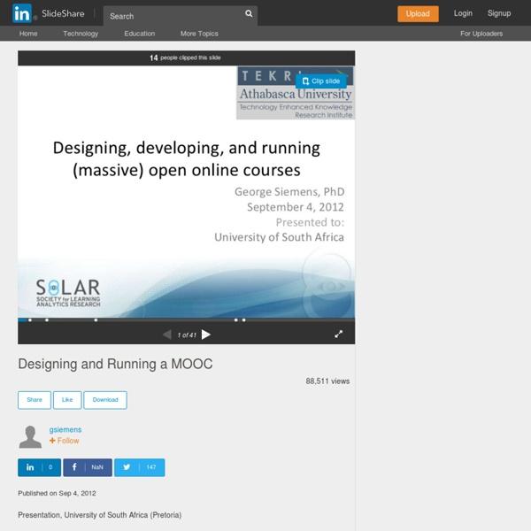 Sept2012 Designing and Running a MOOC/ G Siemens