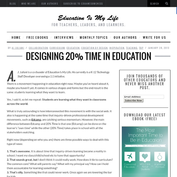 Designing 20% Time in Education