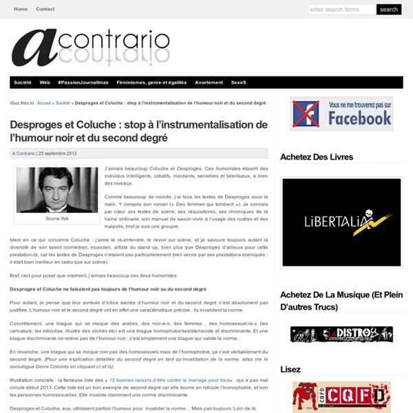 Desproges et Coluche : stop à l'instrumentalisation de l'humour noir et du second degré : A contrario