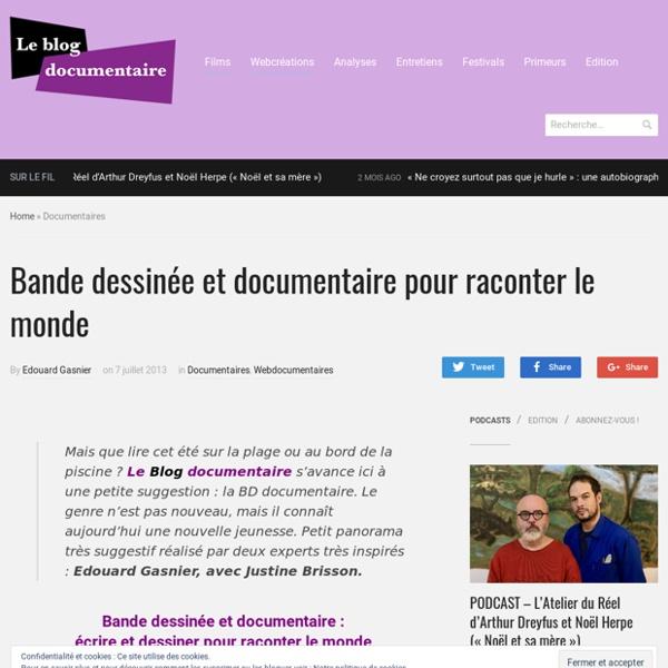 Bande dessinée et documentaire pour raconter le monde - Le Blog documentaire