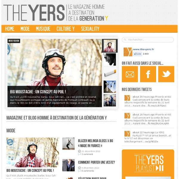The Yers - Le Magazine Homme à destination de la génération Y