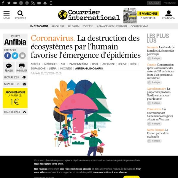 Coronavirus.La destruction des écosystèmes par l'humain favorise l'émergence d'épidémies