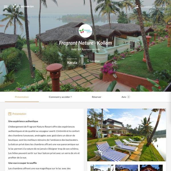 Hotel Détente SPA en Inde : Fragrant Nature - Kollam - Tripconnexion