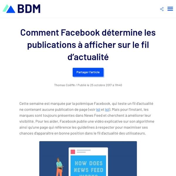 Comment Facebook détermine les publications à afficher sur le fil d'actualité