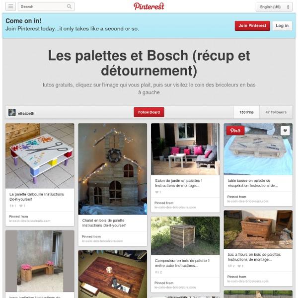 Les palettes et Bosch (récup et détournement)