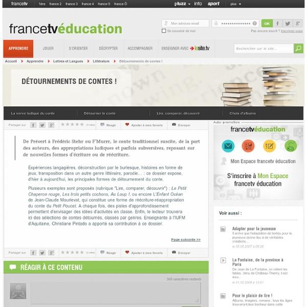 Détournements de contes !, fiches et ressources pédagogiques - curiosphere.tv : Vidéos sur l'art e