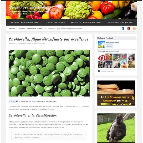 La chlorella, Algue détoxifiante par excellence