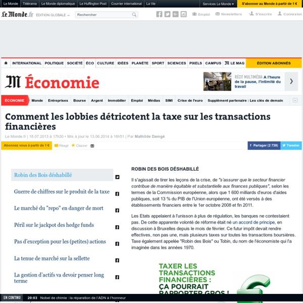 Comment les lobbies détricotent la taxe sur les transactions financières