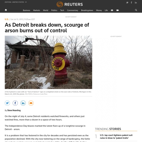 As Detroit breaks down, scourge of arson burns out of control