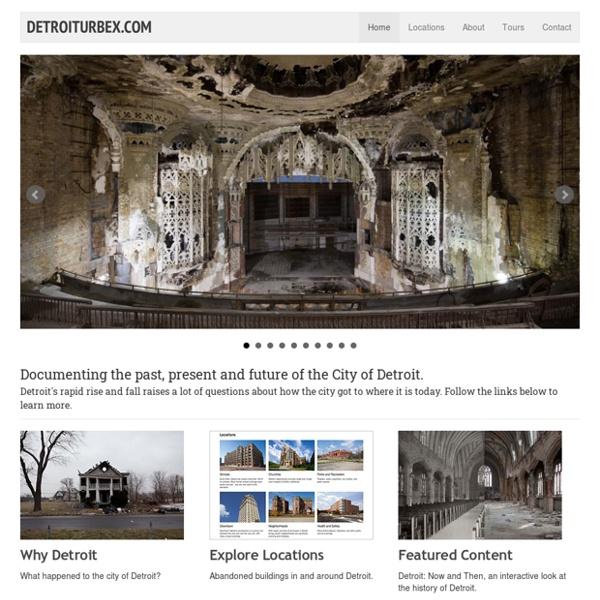 Detroiturbex.com - Exploring and Understanding the City of Detroit