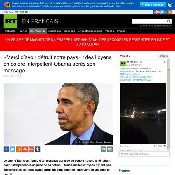«Merci d'avoir détruit notre pays» : des libyens en colère interpellent Obama après son message