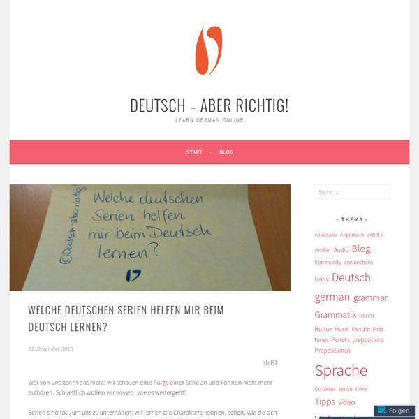 Welche deutschen Serien helfen mir beim Deutsch lernen? – Deutsch – aber rich...