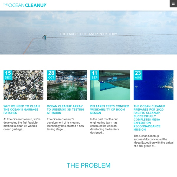 The Ocean Cleanup, developing technologies to extract, prevent and intercept plastic pollution