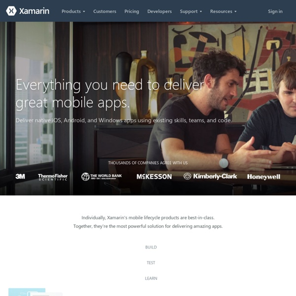 Xamarin - Build mobile apps for iOS, Android, Mac and Windows