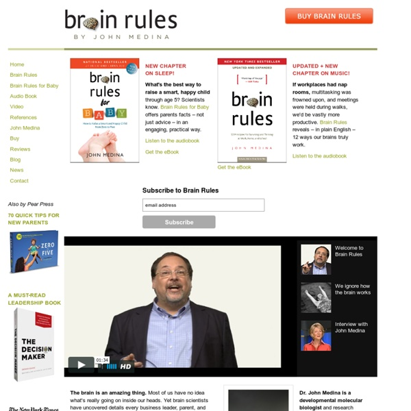 Brain Rules: Brain development for parents, teachers and business leaders
