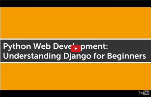 Python Web Development: Understanding Django for Beginners