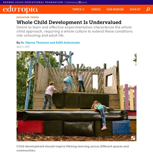 Whole Child Development Is Undervalued
