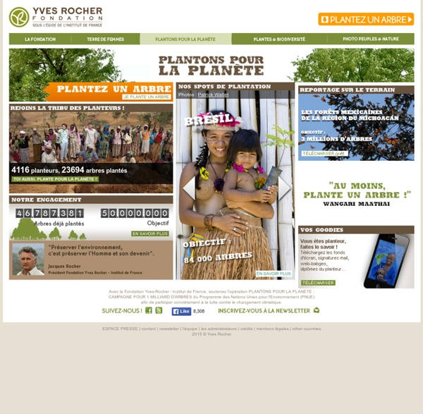 Plantons pour la planète – Développement durable - Fondation Yves Rocher– Institut de France