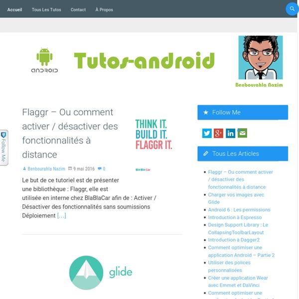 Tutos Android - Tutoriels pour développer des applications Android