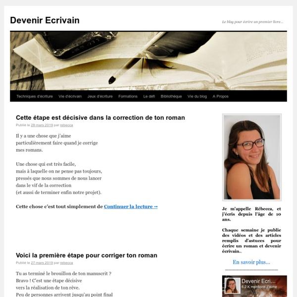 Devenir écrivain, le blog pour écrire un premier livre
