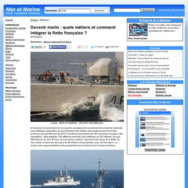 Devenir marin : quels métiers et comment intégrer la flotte française ?