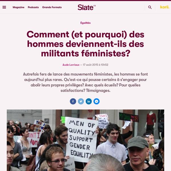 Comment (et pourquoi) des hommes deviennent-ils des militants féministes?