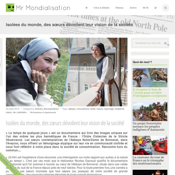 Isolées du monde, des sœurs dévoilent leur vision de la société