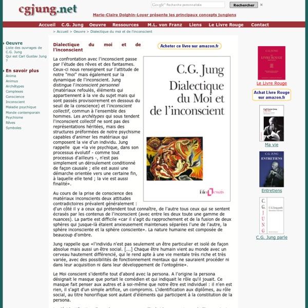Dialectique du moi et de l'inconscient (CG Jung).