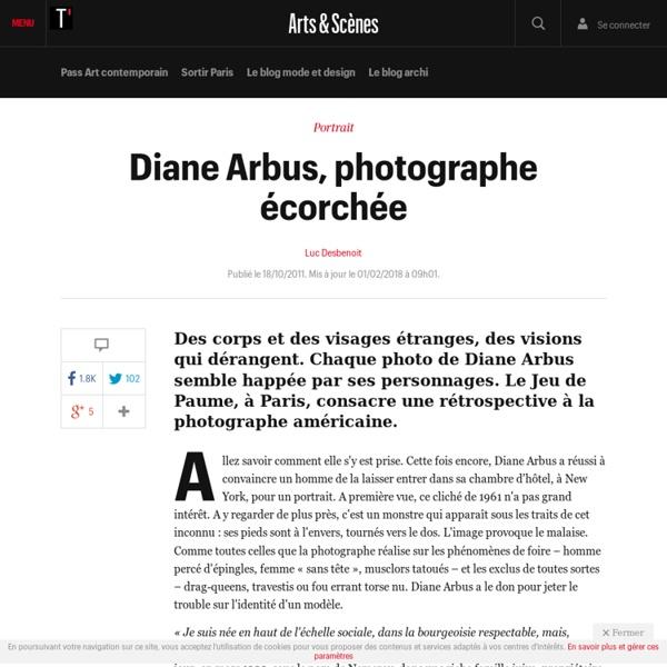 Diane Arbus, photographe écorchée