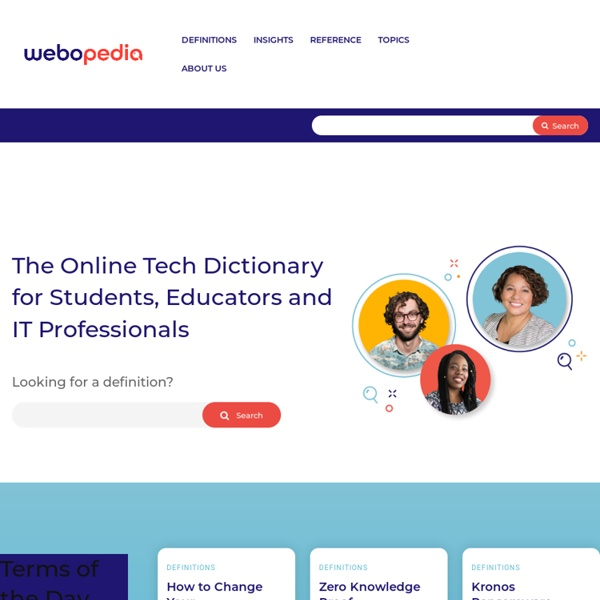 Webopedia: Online Tech Dictionary for IT Professionals
