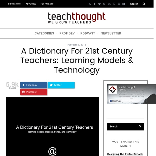 A Dictionary For 21st Century Teachers: Learning Models